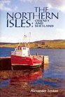 The Northern Isles: Orkney and Shetland