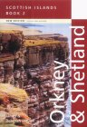 Scottish Islands: Orkney and Shetland
